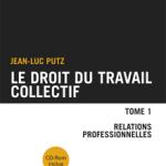 Droit du travail collectif - Tome 1