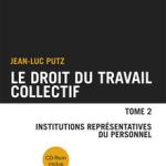 Droit du travail collectif - Tome 2