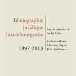 Bibliographie juridique luxembourgeoise 1997-2013