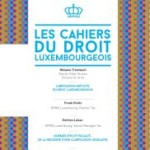 Cahier du droit luxembourgeois n°25 – Mai 2015