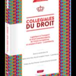 Logistique et Transport en droit luxembourgeois, de l'Union européenne et comparé France – Luxembourg