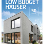 Best of Low Budget Haeuser von Thomas Drexel