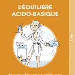 Malin_GF_Lequilibre acido basique.indd