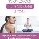soignez vous en pratiquant le yoga_CV.indd